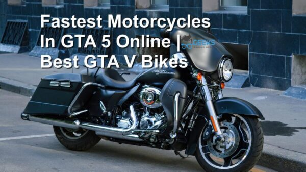 Fastest Motorcycles In GTA 5