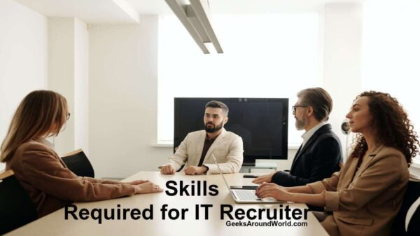 Skills Required for IT Recruiter