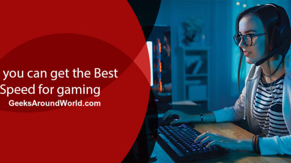 Get the Best Internet Speed for Gaming