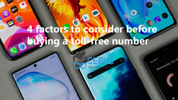 4 factors to consider before buying a toll-free number