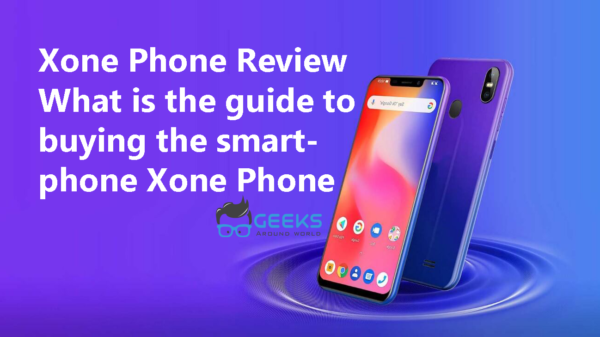 Xone Phone Review What is the guide to buying the smartphone Xone Phone