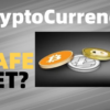 Cryptocurrency Is A Safe Bet