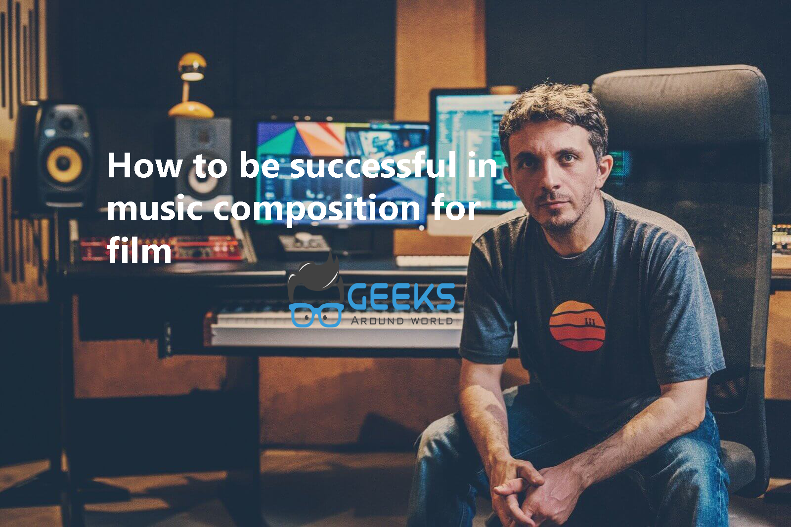 How to be successful in music composition for film